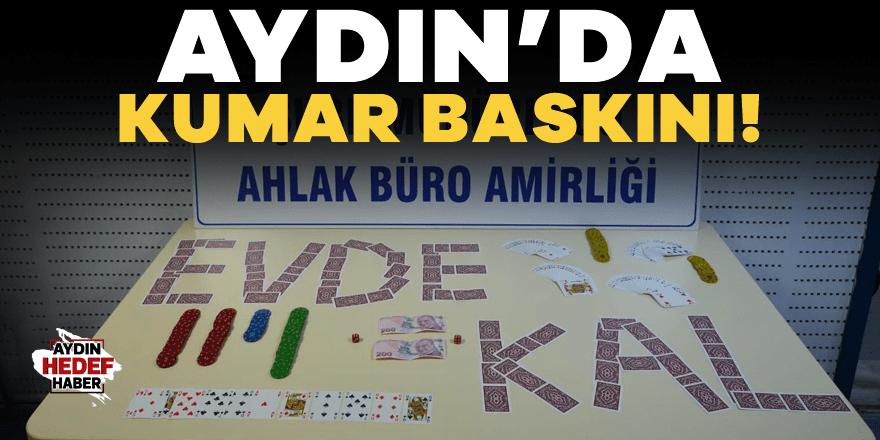 Aydın'da kumar baskını!