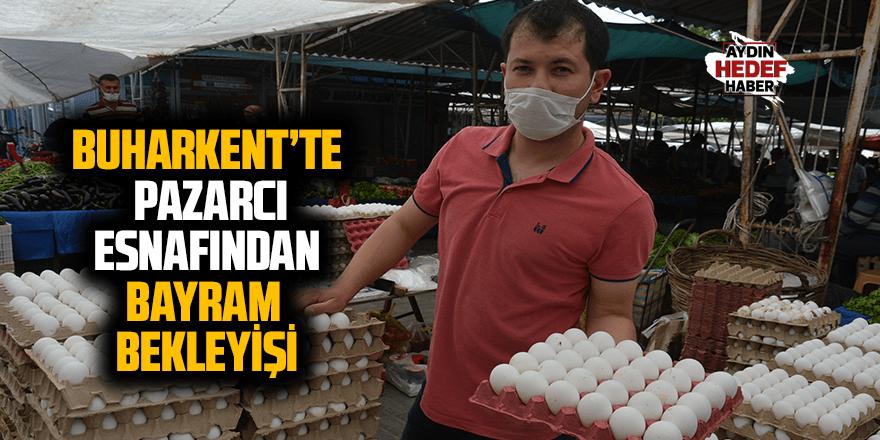 Buharkent'te pazarcı esnafından bayram bekleyişi