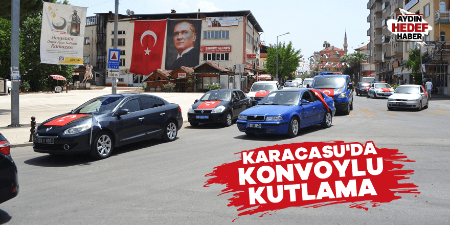 Karacasu'da konvoylu kutlama