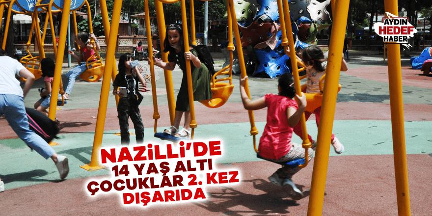 Nazilli'de 14 yaş altı çocuklar 2. kez dışardalar