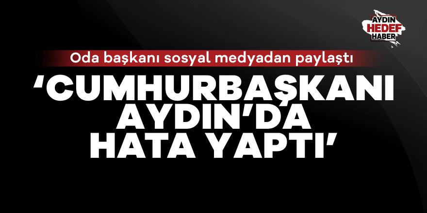 Algün: ''Cumhurbaşkanı Aydın'da hata yaptı'