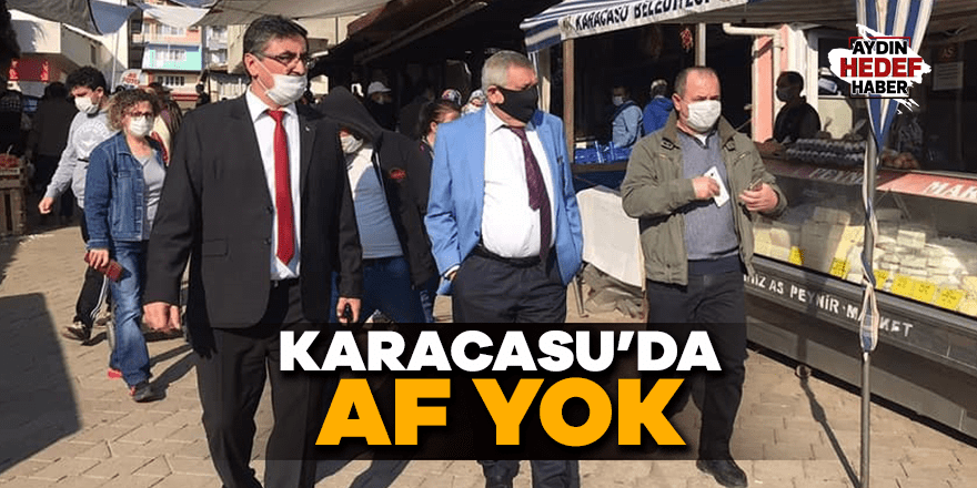 Karacasu'da yasaklara uymayanlara af yok