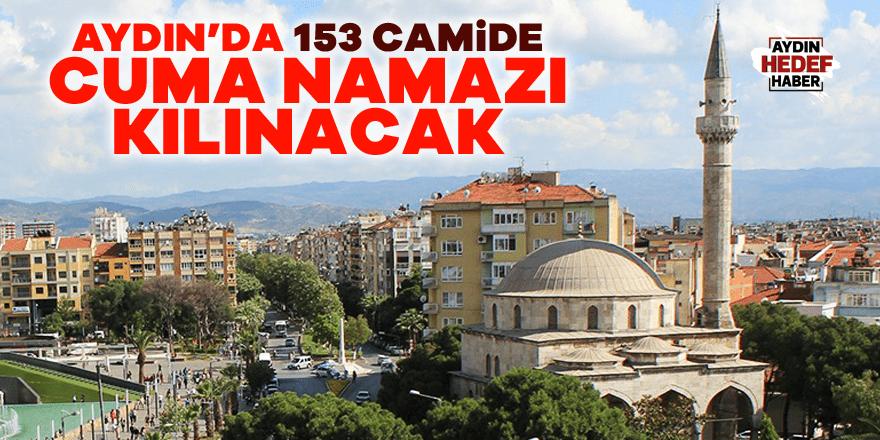 Aydın'da 153 camide Cuma namazı kılınacak
