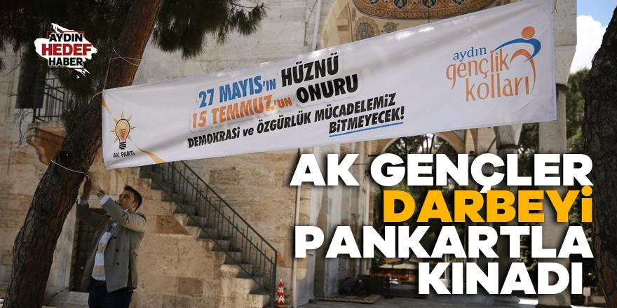 AK Gençler darbeyi pankartla kınadı