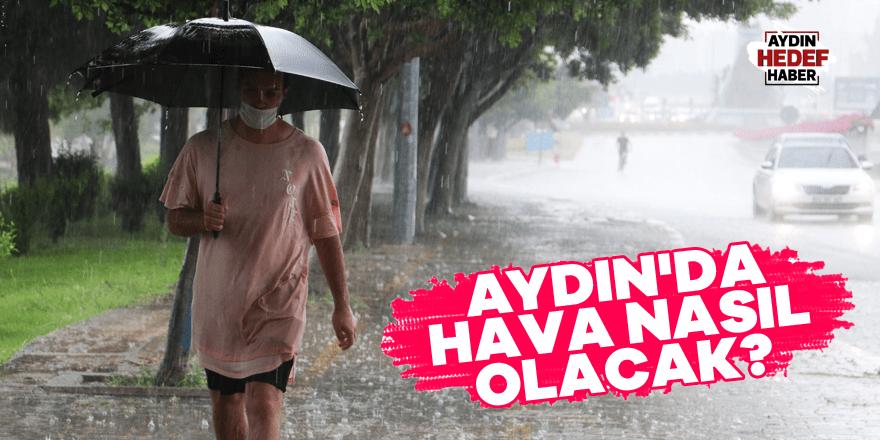 Aydın'da hava nasıl olacak?