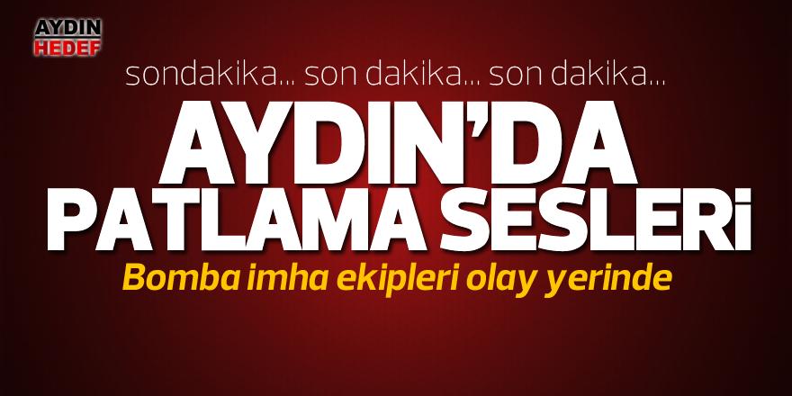 Aydın'da patlama sesleri