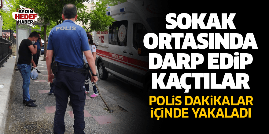 Aydın'da kavga: Polis dakikalar içinde yakaladı