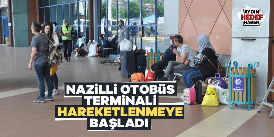 Nazilli Otobüs terminali hareketlenmeye başladı