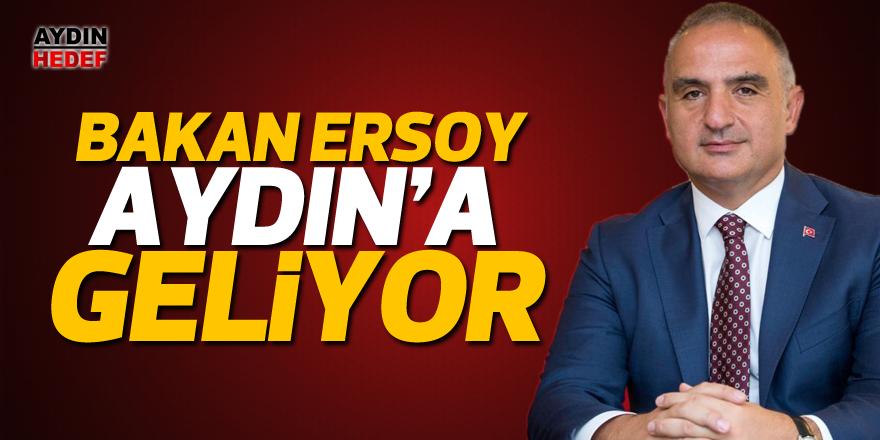 Bakan Ersoy Aydın'a geliyor