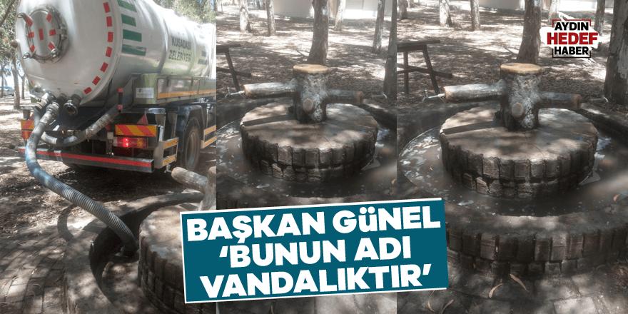 Başkan Günel'den vandallık tepkisi