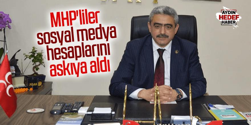 Aydınlı MHP'liler sosyal medya hesaplarını askıya aldı