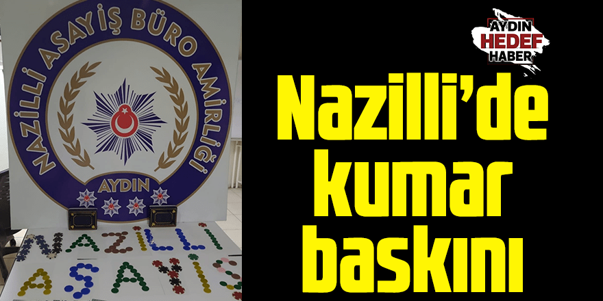 Nazilli'de Kumar baskınında 4 kişi yakalandı