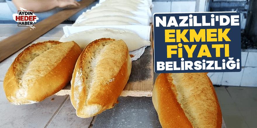 Nazilli'de ekmek fiyatı belirsizliği
