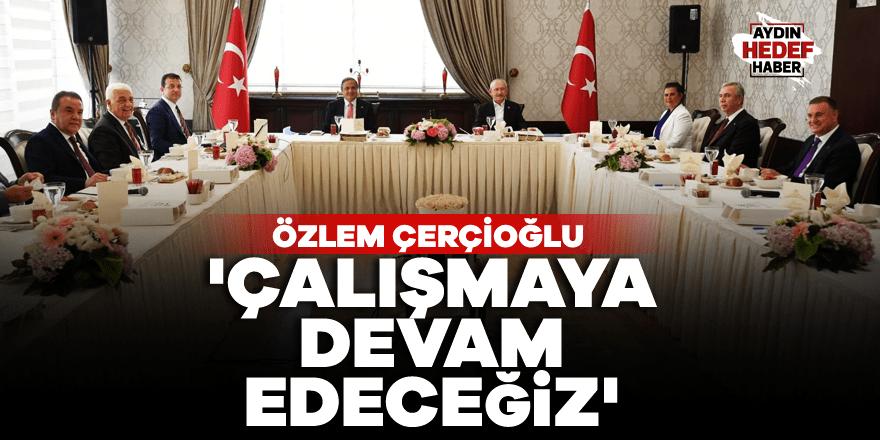 Çerçioğlu: 'Çalışmaya devam edeceğiz'