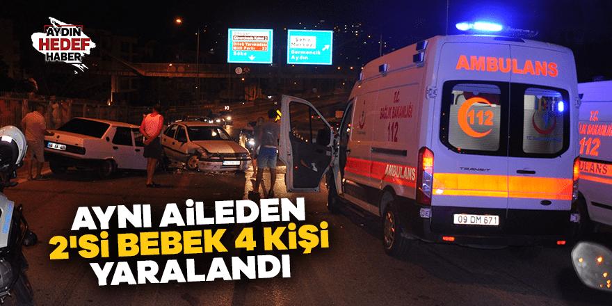 Aynı aileden 2'si bebek 4 kişi yaralandı