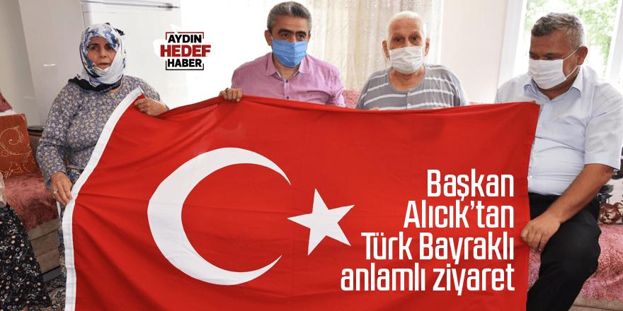 Başkan Alıcık'tan Türk Bayraklı anlamlı ziyaret