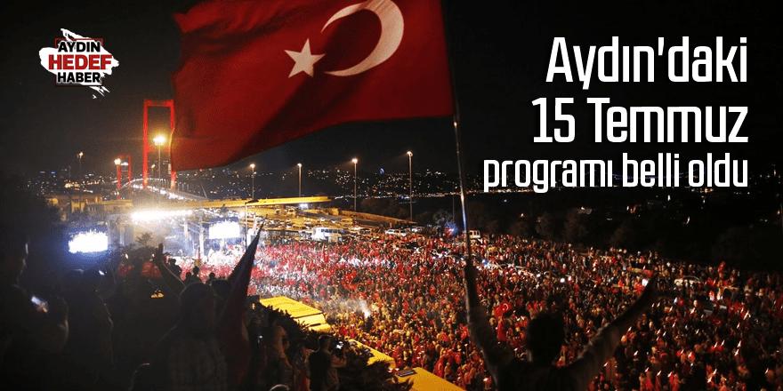 Aydın'daki 15 Temmuz programı belli oldu