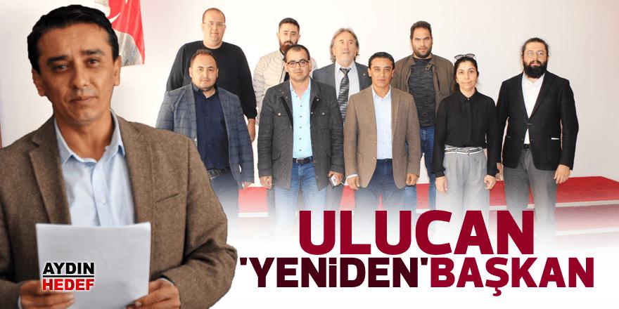 Ulucan 'yeniden' başkan