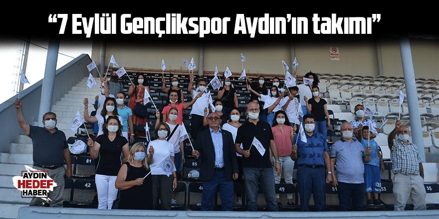 """""""7 Eylül Gençlikspor Aydın'ın takımı"""""""