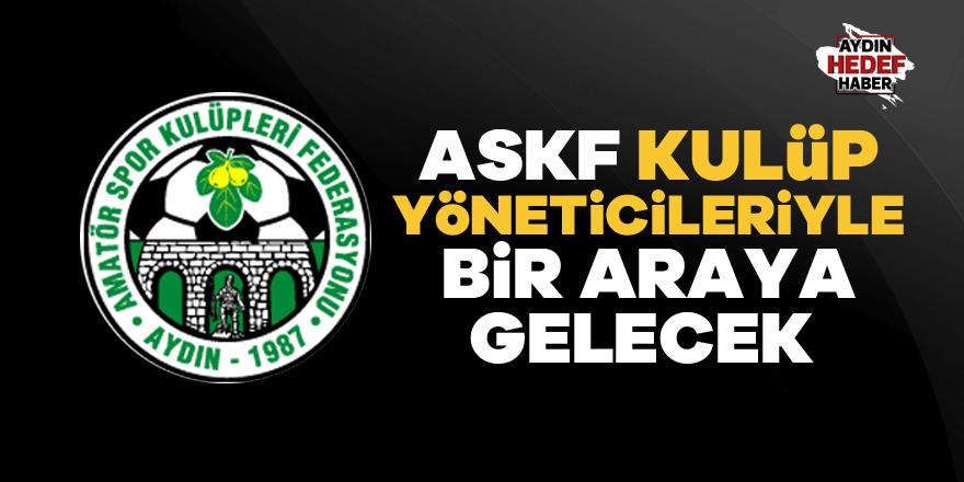 ASKF, kulüp yöneticileriyle bir araya gelecek