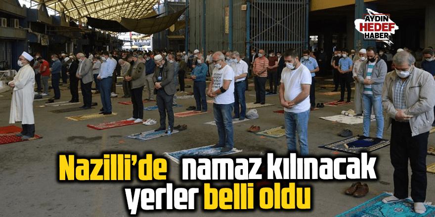 Nazilli'de Kurban Bayram ve Cuma Namazı kılınacak yerler belli oldu