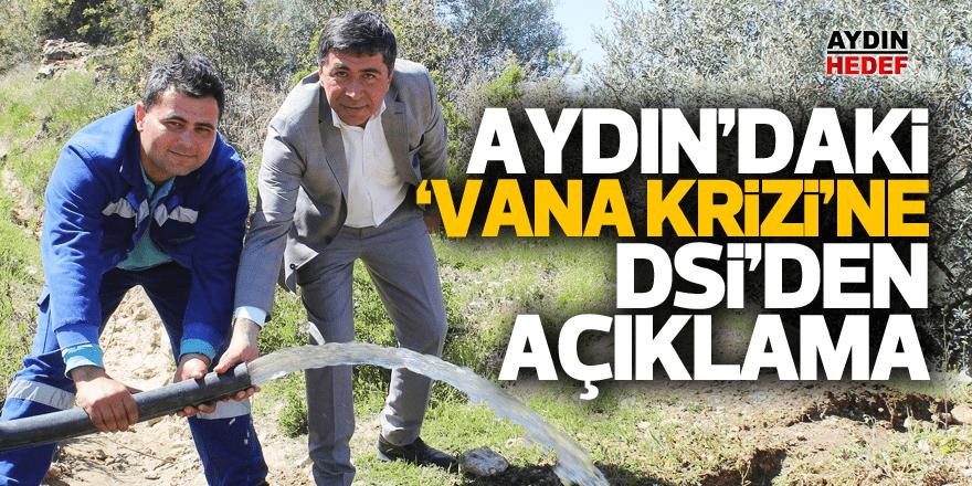 'Vana Krizi'ne DSİ'den açıklama