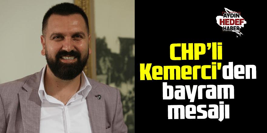 CHP'li Kemerci'den bayram mesajı