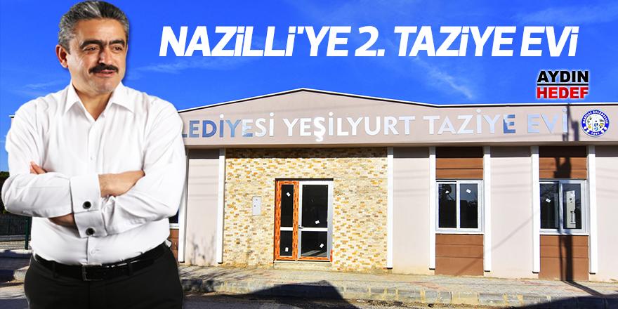 Nazilli'ye 2. taziye evi