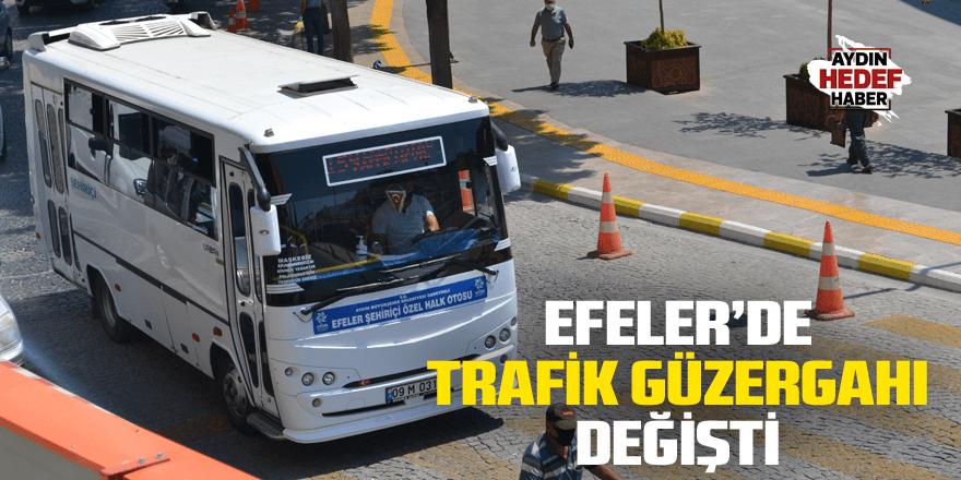 Efeler'de trafik güzergahı değişti