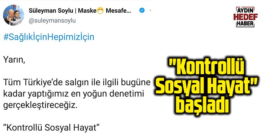 """""""Kontrollü Sosyal Hayat"""" başladı"""