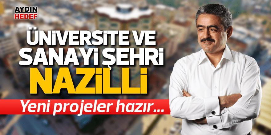 Üniversite ve sanayi şehri Nazilli