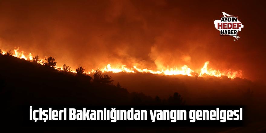 İçişleri Bakanlığından yangın genelgesi