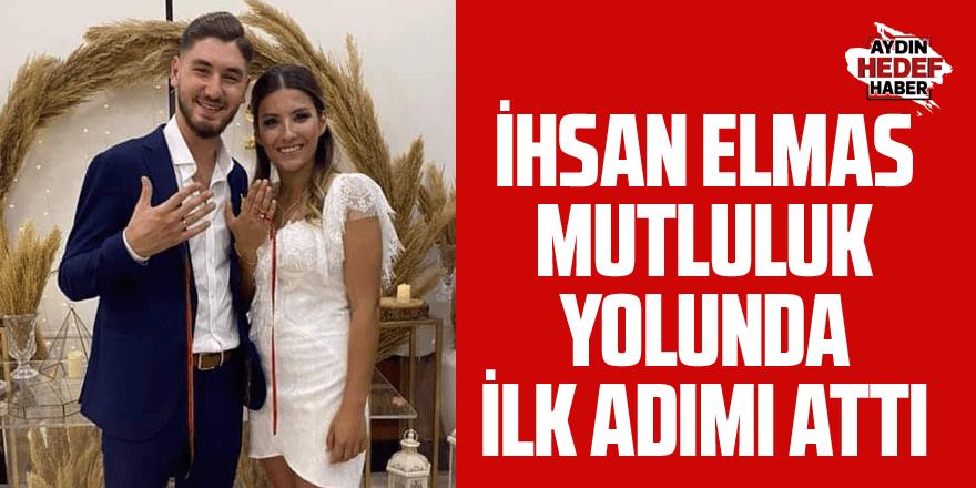 İhsan Elmas nişanlandı