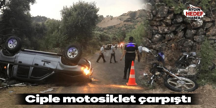 Ciple motosiklet çarpıştı