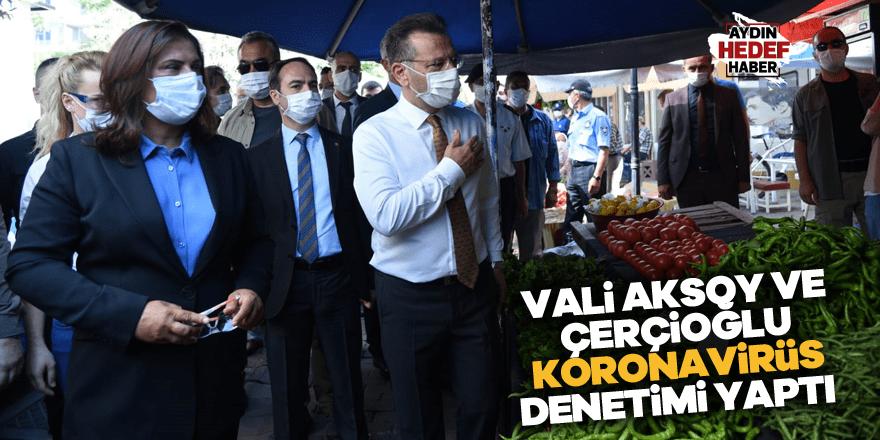 Vali Aksoy ve Çerçioğlu koronavirüs denetimi yaptı