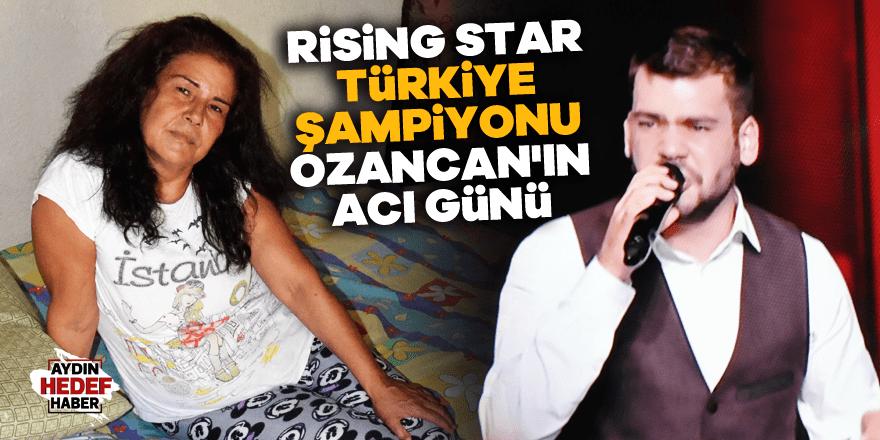 Rising star Türkiye şampiyonu Ozancan'ın acı günü