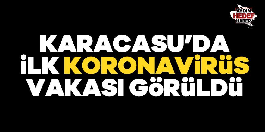 Karacasu'da ilk koronavirüs vakası görüldü