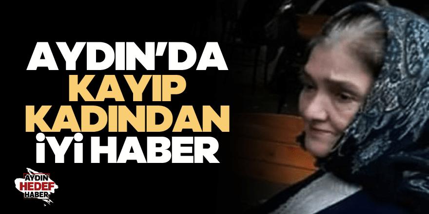 Aydın'da kaybolan kadından iyi haber