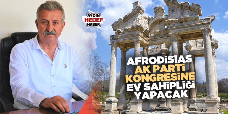 Afrodisias, AK Parti kongresine ev sahipliği yapacak