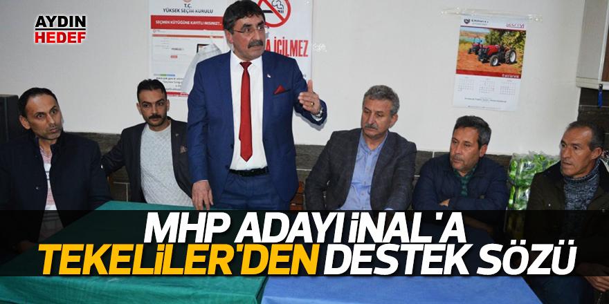 MHP adayı İnal'a, Tekeliler'den destek sözü