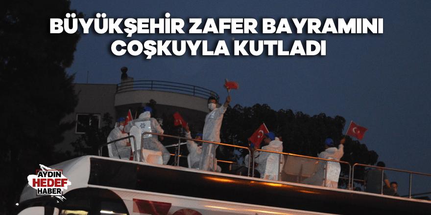 Büyükşehir Zafer Bayramını coşkuyla kutladı