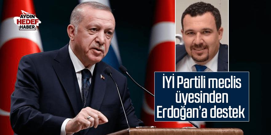 İYİ Partili meclis üyesinden Erdoğan'a destek