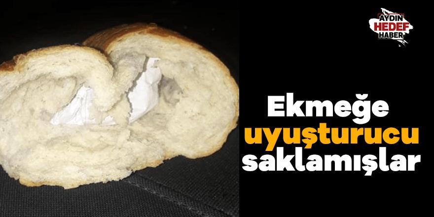 Ekmeğe uyuşturucu saklamışlar