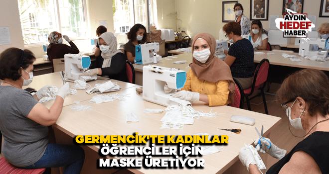 Germencik'te kadınlar öğrenciler için maske üretiyor