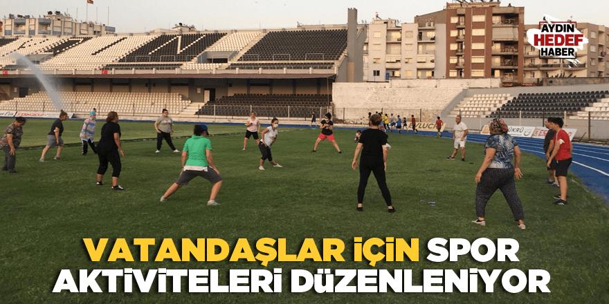 Vatandaşlar için spor aktiviteleri düzenleniyor