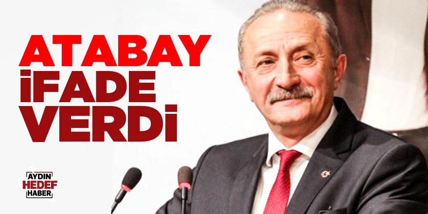 Didim Belediye Başkanı Atabay ifade verdi