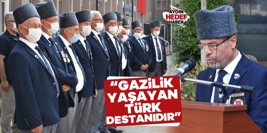 """""""GAZİLİK YAŞAYAN TÜRK DESTANIDIR"""""""