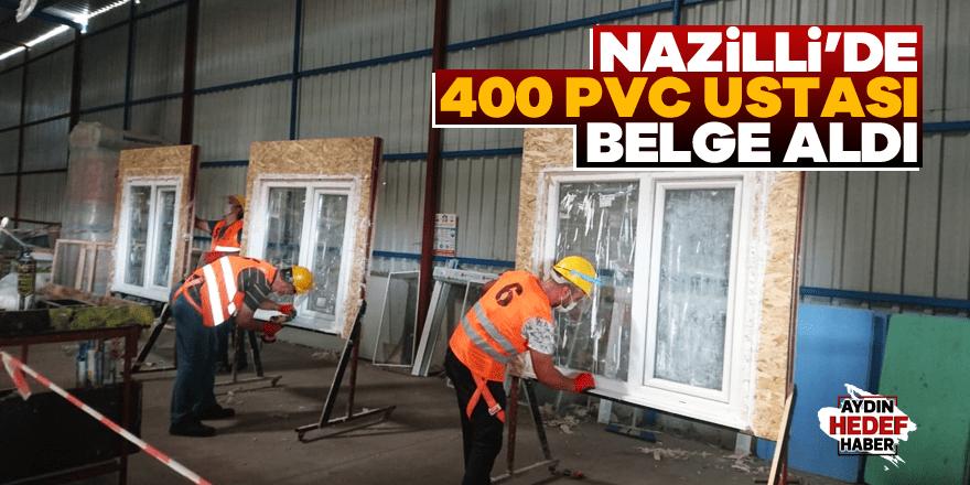 Nazilli'de 400 PVC ustası belgelerini aldı