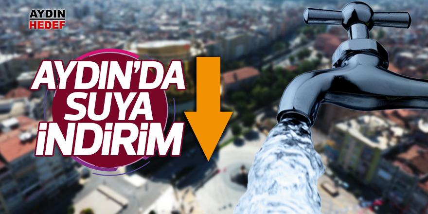 AYDIN'DA SUYA İNDİRİM!