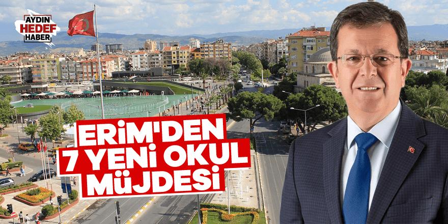 Erim'den Aydın'a 7 yeni okul müjdesi